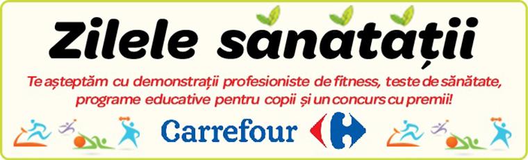 Zilele Sanatatii la Carrefour