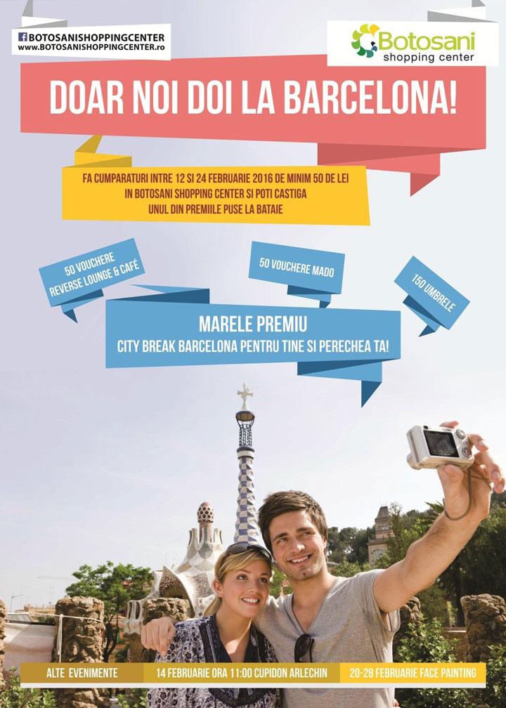 Doar noi 2 la Barcelona