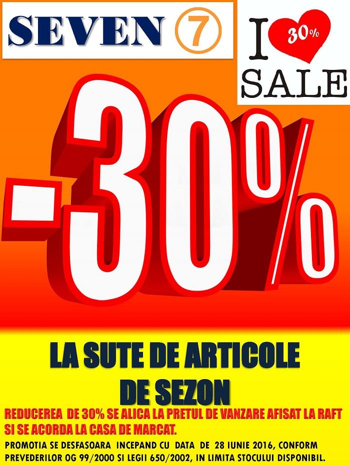 Seven -30% la sute de articole de sezon!