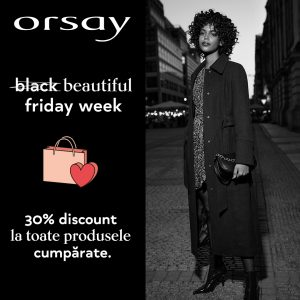 ORSAY: BLACK FRIDAY WEEK!